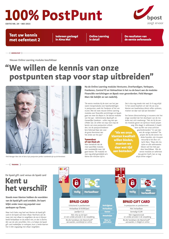 100% PostPunt – B2B magazine van Bpost, gericht aan de uitbaters van postpunten. Redactie en interviews met medewerkers van Bpost en postpunten.