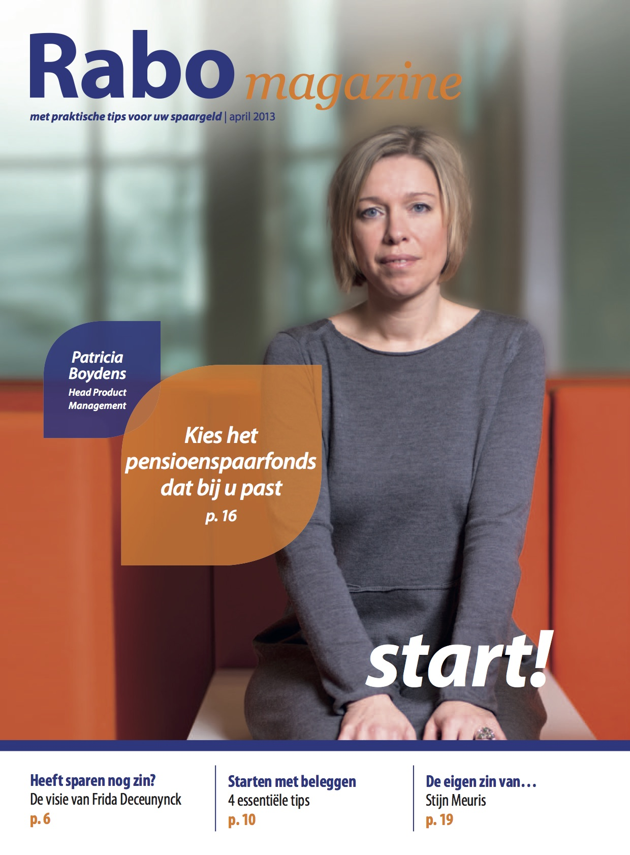 B2C Magazine van Rabobank voor particuliere klanten. Redactie en interviews met werknemers van Rabobank en financiële experts.
